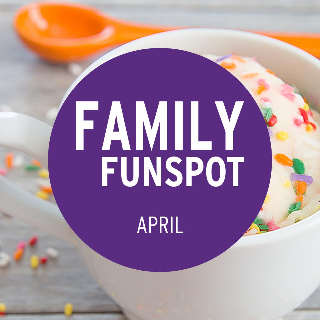 April Family FunSpot