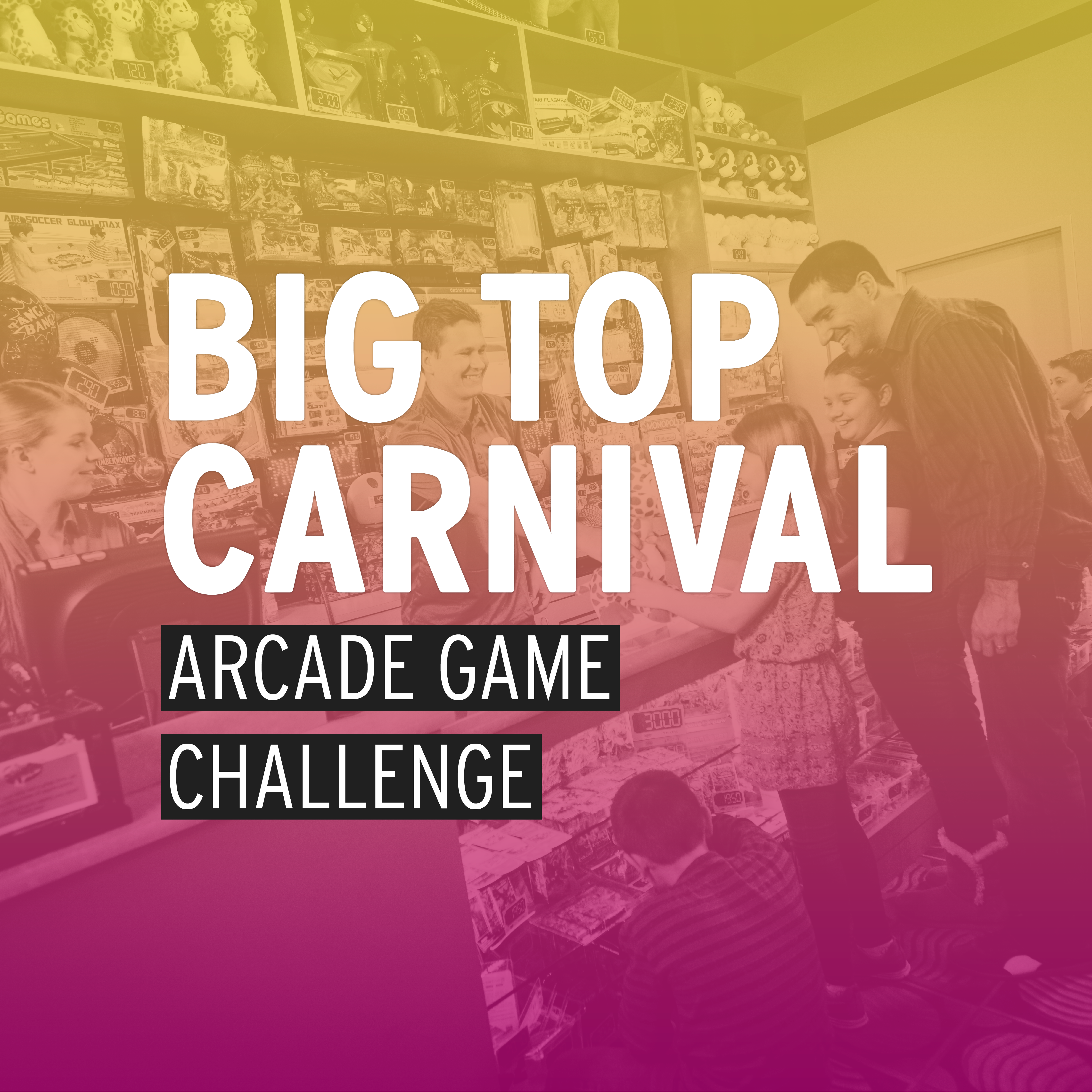 Big Top Carnival Arcade Game Challenge