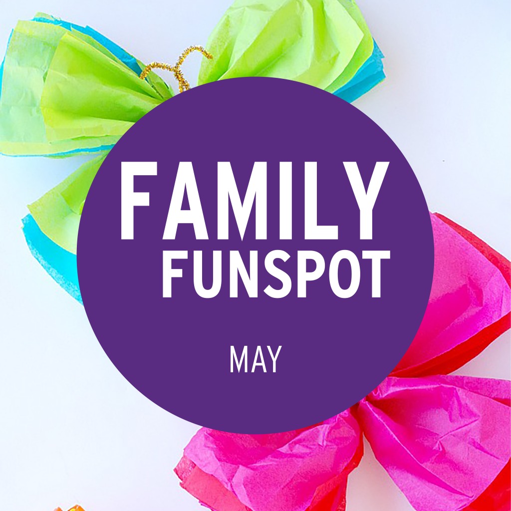 Family FunSpot May