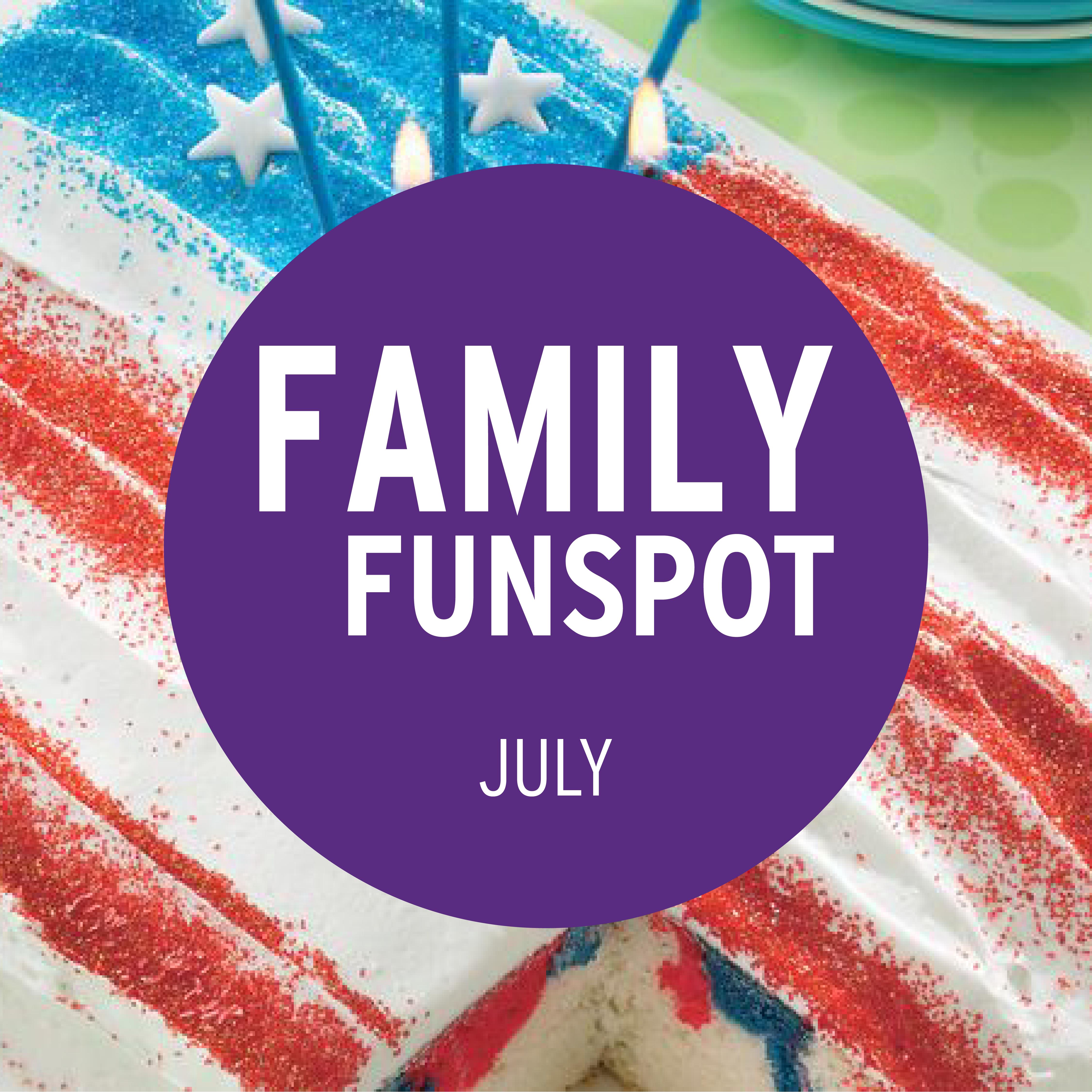 Family FunSpot July