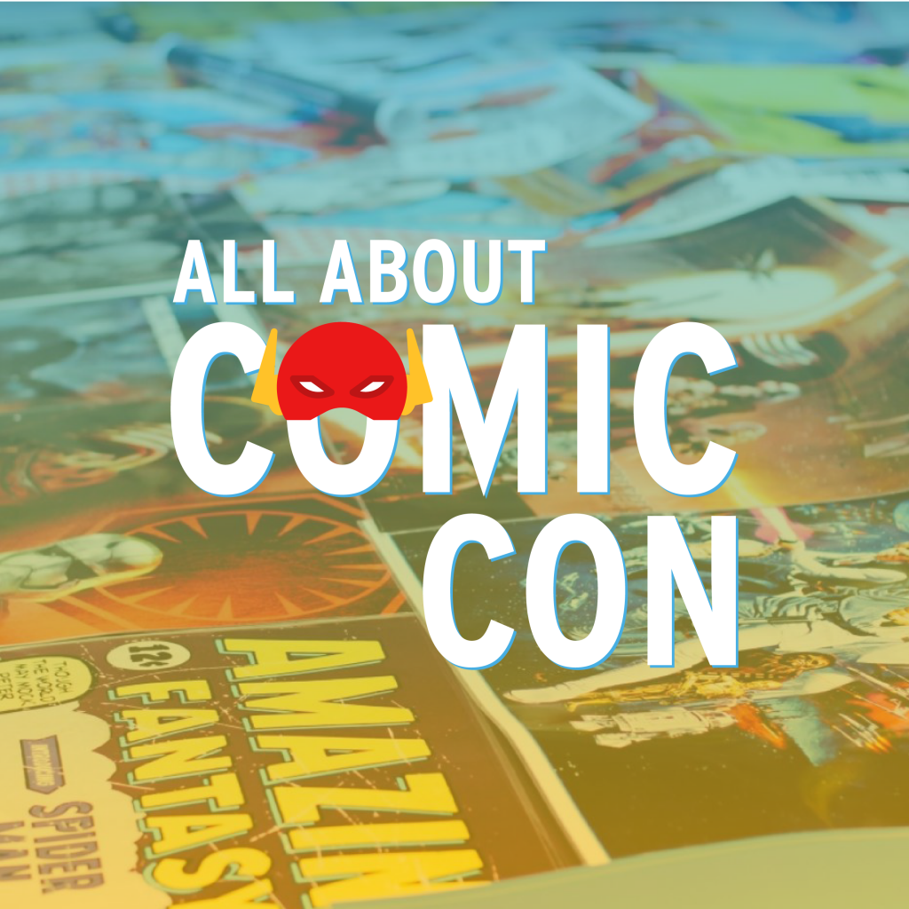 All About Comic Con