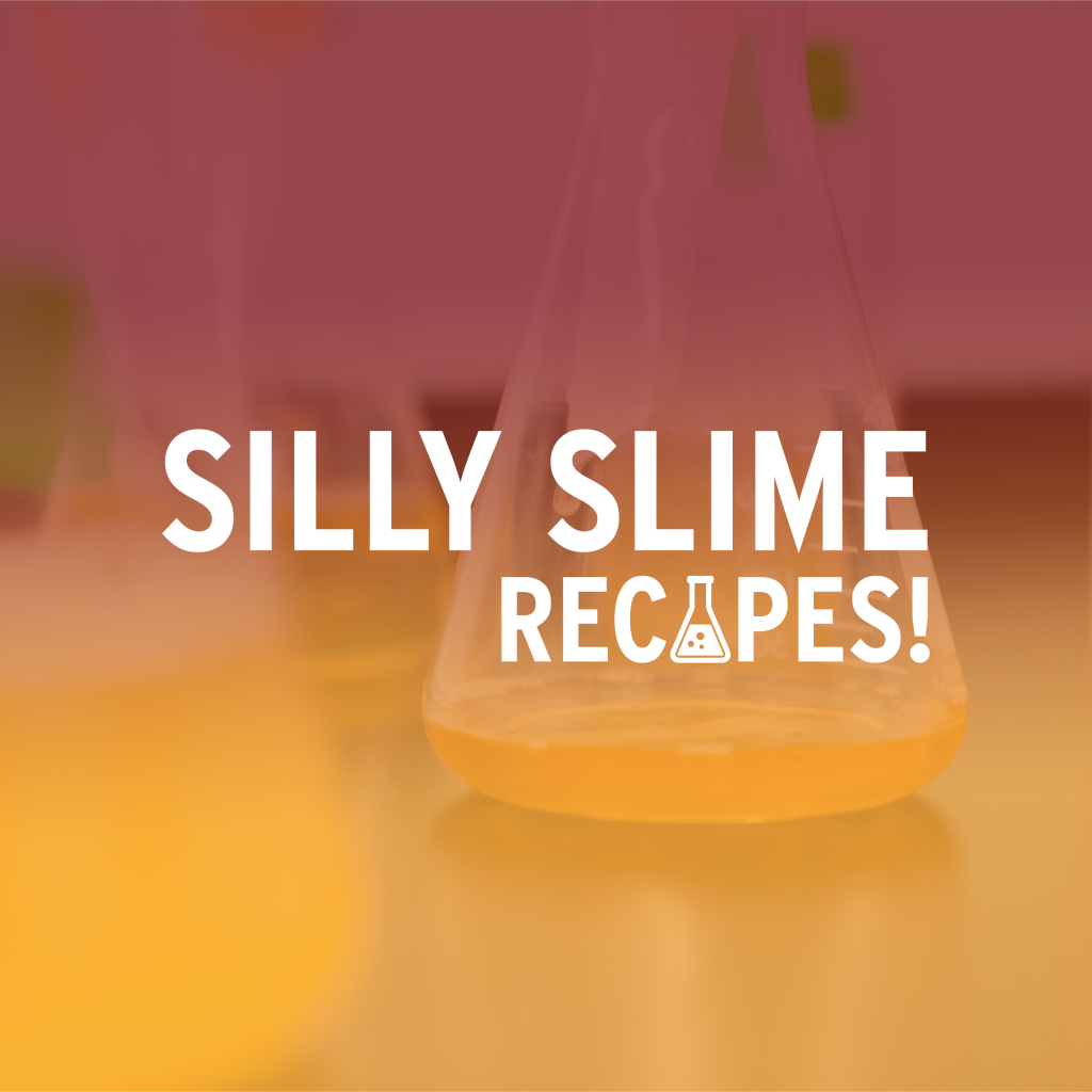 Silly Slime Recipes