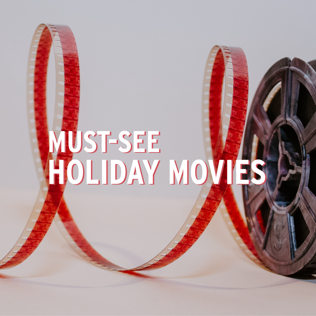 Must-See Holiday Movies