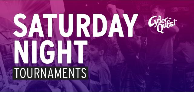 Saturday Night Tournaments