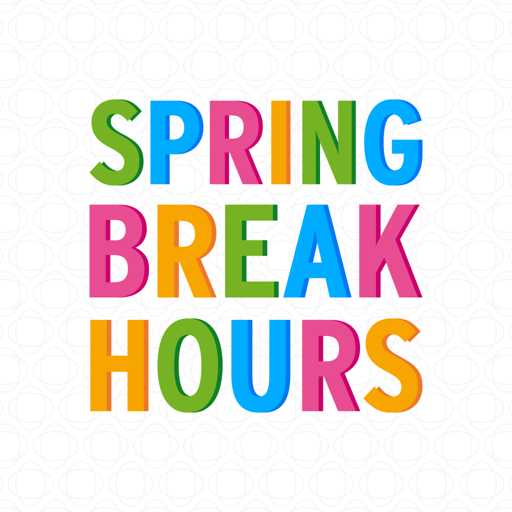 Kids Quest and Cyber Quest Spring Break Hours - Kids Quest