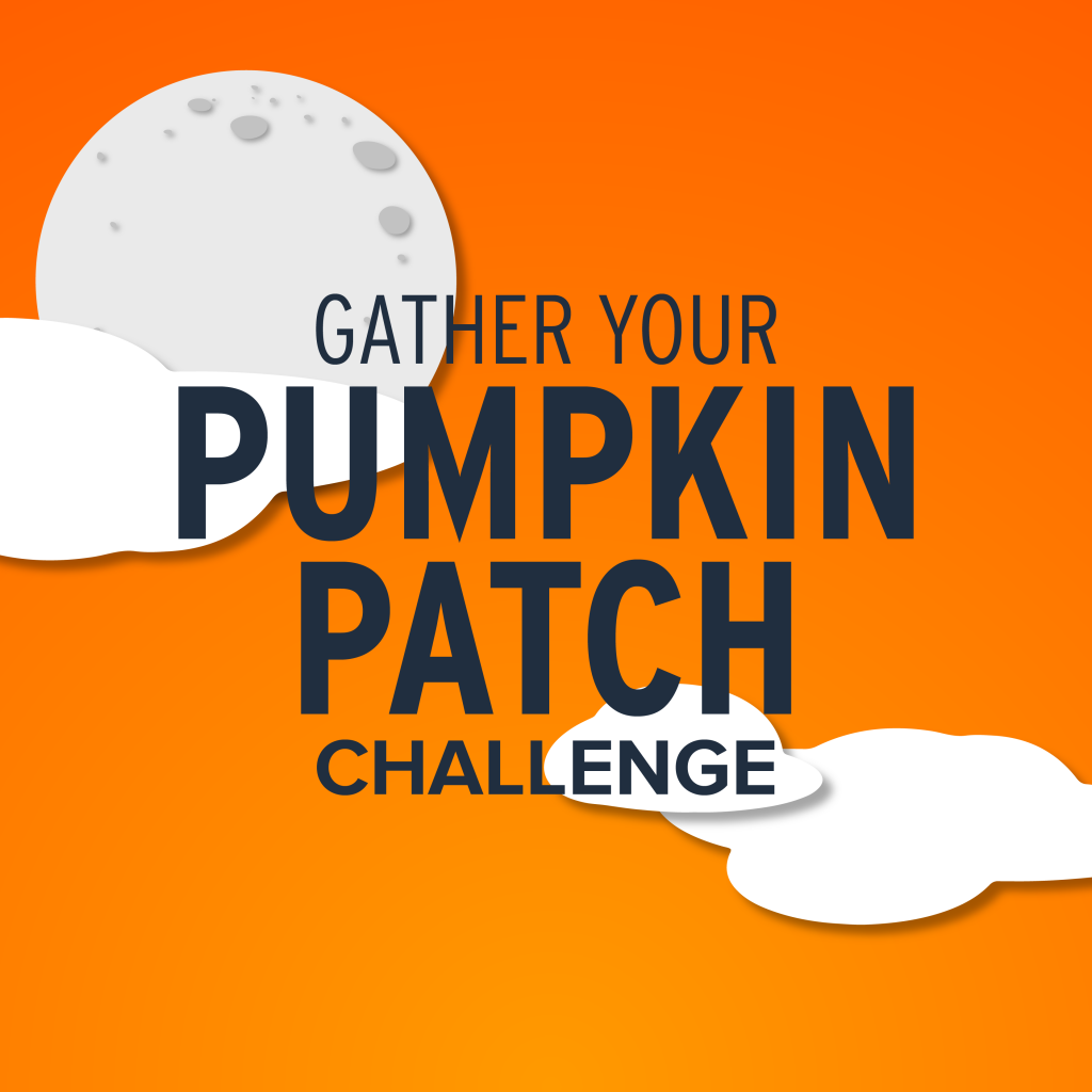 Gather Your Pumpkin Patch Challenge