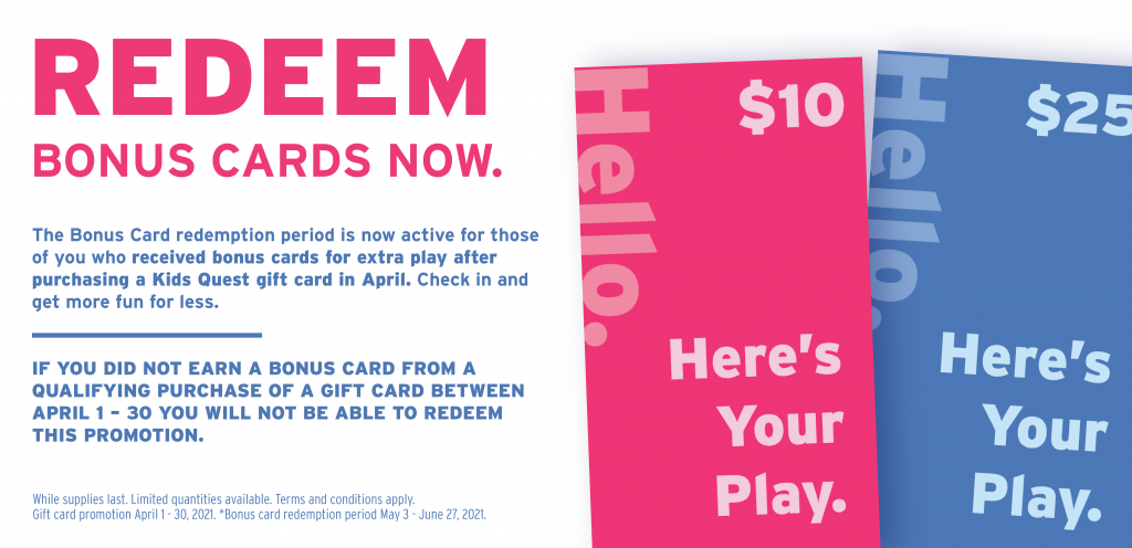 Bonus Card Redemption (May 3 - June 27)