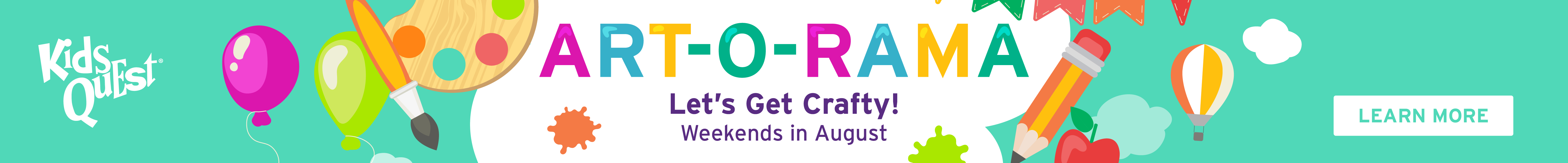 Art-O-Rama at Kids Quest in August