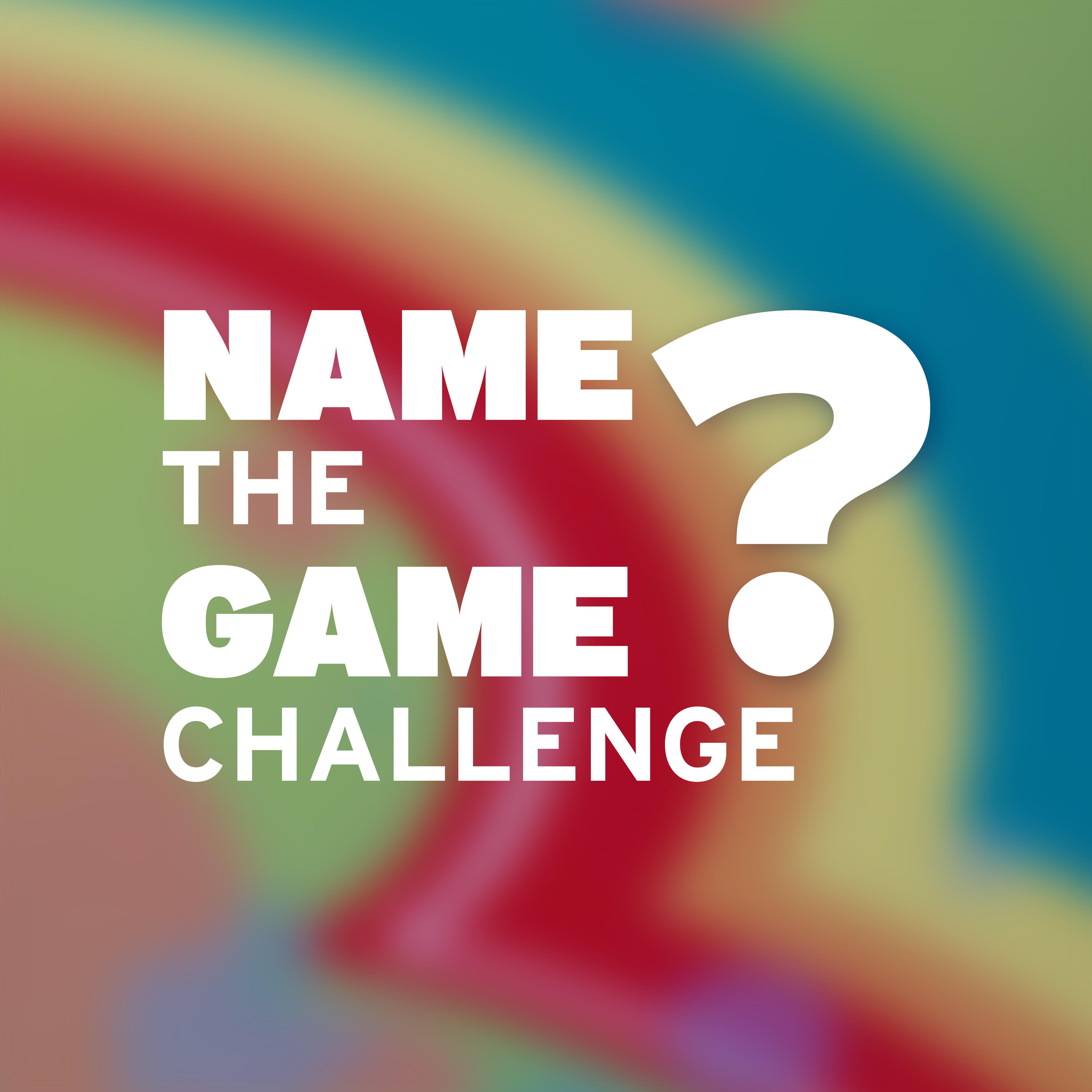 Name the Game Challenge